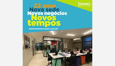 Bahia Comunicação: Nova sede, novos negócios, novos tempos